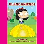 Blancanieves: Cuentos los Hermanos Grimm Nº1 [Snow White: Tales of the Brothers Grimm 1] | Liz Doolitle