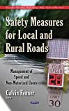 Safety Measures for Local and Rural Roads, Calvin Fenner, 1633210685