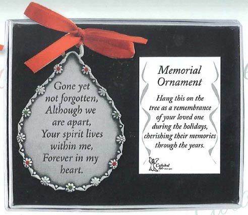 GONE Yet Not Forgotten - In Loving Memory PEWTER TEAR Drop Shaped ORNAMENT - Memorial of Deceased LOVED ONES/Gift/KEEPSAKE/Memorium -