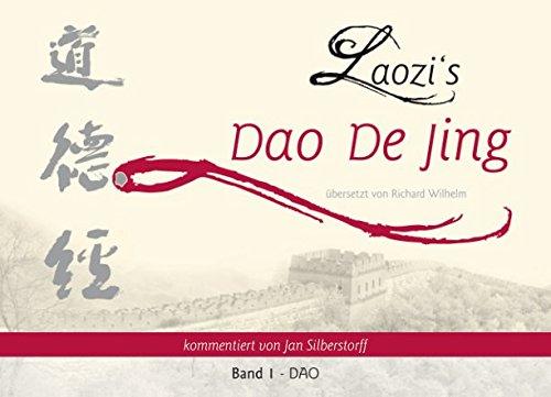 Laozi's DAO DE JING: Band 1 - DAO