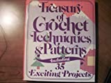 Treasury of Crochet Techniques and Patterns, Sedgewood Press, 0442281986
