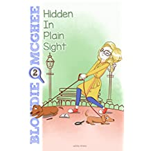Hidden in Plain Sight: Blondie McGhee Detective Series: Funny Detective Mystery Series for 9-12 Year Old Girls
