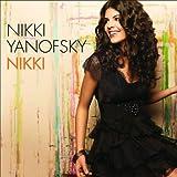 Nikki by Nikki Yanofsky (2010-05-04)