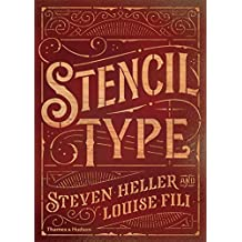 Stencil Type by Steven Heller (9-Feb-2015) Hardcover