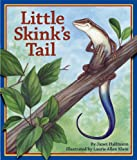 Little Skink's Tail (Arbordale Collection)