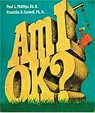 Am I Ok?, Franklin Cordell, 0913592579