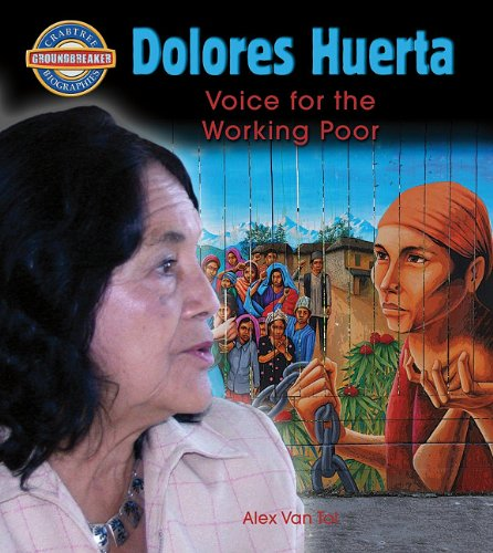 Download Library Book: Dolores Huerta: Voice for the Working Poor (Crabtree Groundbreaker Biographies) pdf epub