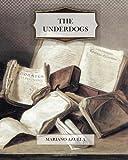 The Underdogs, Mariano Azuela, 1466496061