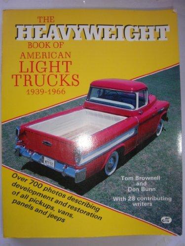 The Heavyweight Book of American Light Trucks, 1939-1966