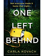 One Left Behind: A completely gripping and addictive crime thriller with nail-biting suspense (Detective Gina Harte Book 9)