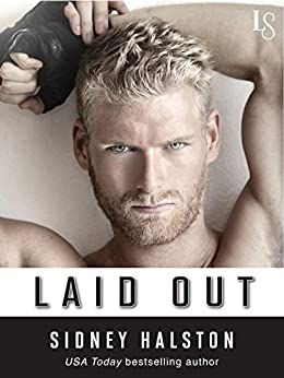 Laid Out (Worth the Fight) by [Halston, Sidney]