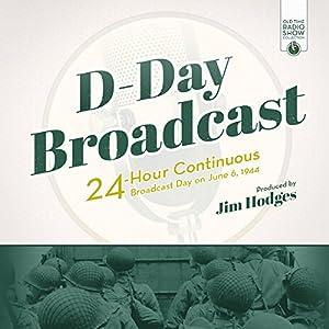 D-Day Broadcast Radio/TV Program