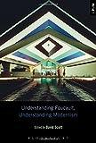 img - for Understanding Foucault, Understanding Modernism (Understanding Philosophy, Understanding Modernism) book / textbook / text book