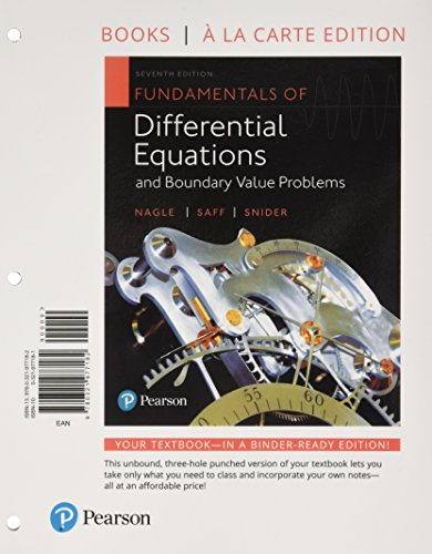 Fundamentals of Differential Equations and Boundary Value Problems, Books a la Carte Edition (7th Edition)