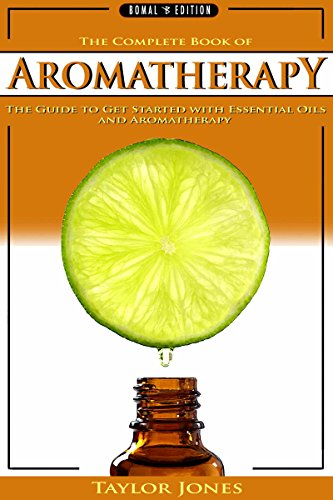 AROMATHERAPY: Essential Oils & Herbal Remedies - The Complete Book Of Aromatherapy, Essential Oils For Weight Loss And Stress Relief (Coconut Oil, Essential ... Weight Loss, Apple Cider Vinegar, DIY 1) ()
