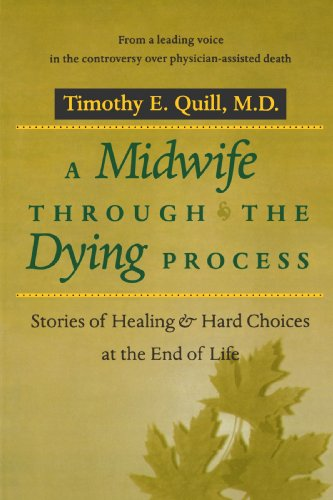 A Midwife through the Dying Process: Stories of Healing and Hard Choices at the End of Life by Brand: Johns Hopkins University Press