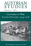 Cultures at War Austria-Hungary 1914-1918, , 1781881030