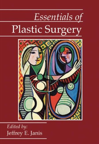 (Essentials of Plastic Surgery: A UT Southwestern Medical Center Handbook)