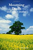 Download Mourning Doves: And Other Stories in PDF ePUB Free Online