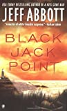 Black Jack Point, Jeff Abbott, 0451410505