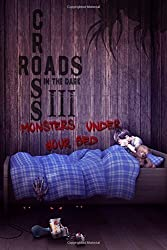Crossroads in the Dark 3: Monsters Under Your Bed