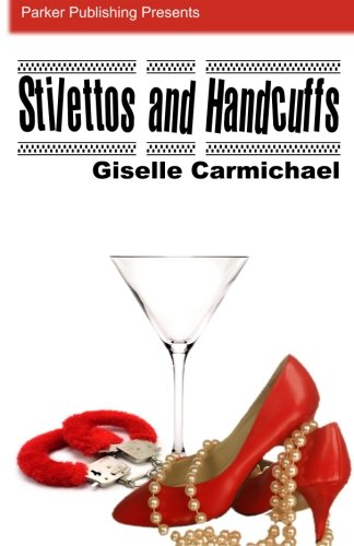 Books : Stilettos and Handcuffs