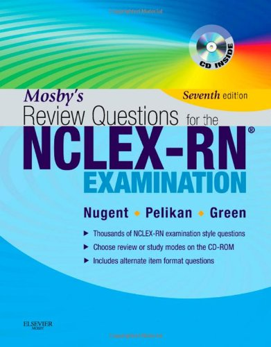 Mosby's review questions for the NCLEX-RN examination, 7th edition