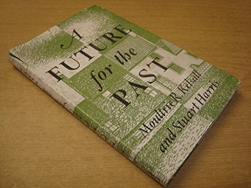 A Approaching for the Past by Moultrie R Kelsall