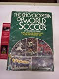 The Encyclopedia of World Soccer, Richard Henshaw, 0915220342