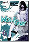 Wolf Guy, tome 6 par Hirai