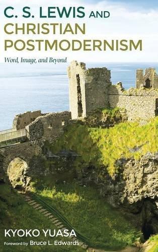 C.S. Lewis and Christian Postmodernism pdf epub