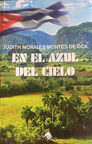 En el azul del cielo (Spanish Edition) by [Morales Montes De Oca,