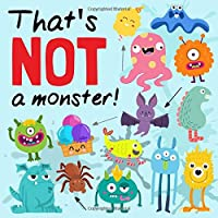 That's NOT a Monster!: A Fun Odd One Out Game for 2-5 Year Olds
