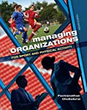 Managing Organizations for Sport and Physical Activity 4th Edition