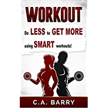 Workout Routines: Workout Plans , Motivation, Workouts For Men, Workouts For Women, Stretching, Foam Rolling And Much More (workout books, workout routines, ... for women, without weights, butt workout)