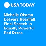 Michelle Obama Delivers Heartfelt Final Speech in Equally Powerful Red Dress | Cara Kelly