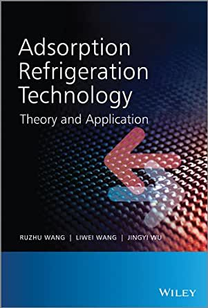 adsorption refrigeration technology theory and application pdf