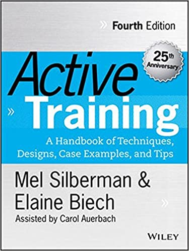 Active Training: A Handbook of Techniques, Designs, Case Examples ...