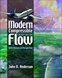 Modern Compressible Flow: With Historical