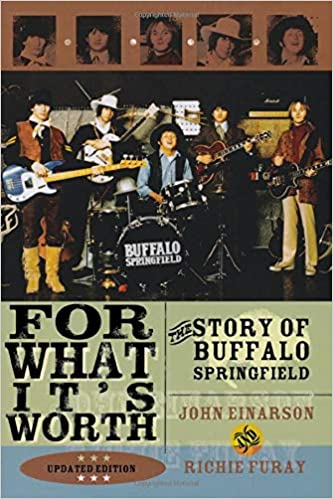 For What Its Worth: The Story of Buffalo Springfield