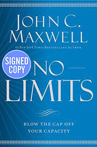 (No Limits: Blow the Cap Off Your Capacity - Signed / Autographed Copy)