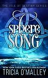 Sphere Song: The Isle of Destiny Series (Volume 4)