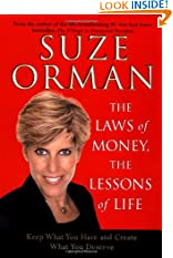 The Laws of Money, The Lessons of Life: Keep What You Have and Create What You Deserve (Hardcover)