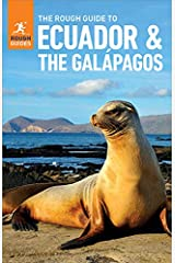 The Rough Guide to Ecuador & the Galapagos (Travel Guide eBook) (Rough Guides) Kindle Edition