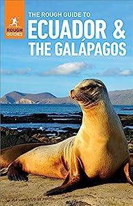 The Rough Guide to Ecuador & the Galapagos (Travel Guide eBook) (Rough Guides)