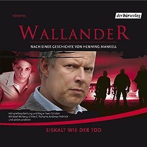 Eiskalt wie der Tod (Wallander 2) Hörspiel