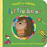 Little Bear (Touch & Explore) (Touch and Explore)