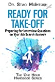 img - for Ready for Take-Off: Preparing for Interview Questions on Your Job Search Journey (One Hour Handbook Series) book / textbook / text book