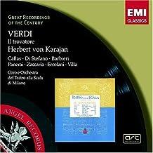 Verdi: Il Trovatore (complete opera) EMI Great Recordings of the Century with Maria Callas, Giuseppe di Stefano, Herbert von Karajan, Chorus & Orchestra of La Scala, Milan (2004-11-18)