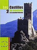 img - for LOS CASTILLOS DE MONTA A EN LA COMUNIDAD VALENCIANA II book / textbook / text book